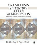 Case Studies in 21st Century School Administration Addressing Challenges for Educational Leadership  2007 edition cover
