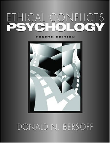 Ethical Conflicts in Psychology  4th 2008 edition cover