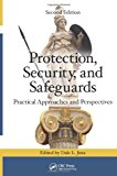 Protection, Security, and Safeguards Practical Approaches and Perspectives, Second Edition 2nd 2013 (Revised) edition cover