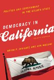 Democracy in California Politics and Government in the Golden State 4th 2015 (Revised) edition cover