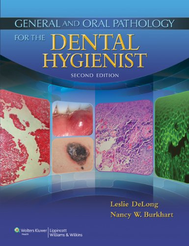General and Oral Pathology for the Dental Hygienist  2nd 2013 (Revised) edition cover