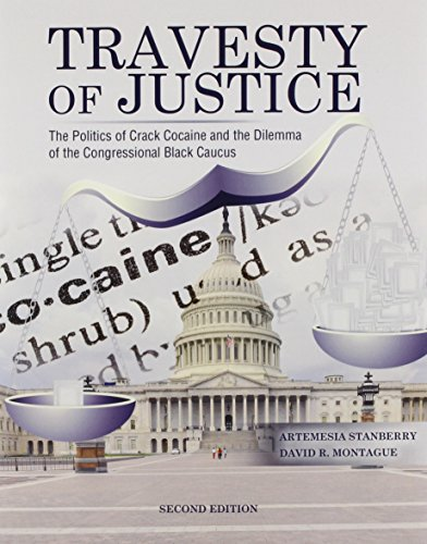 Travesty of Justice The Politics of Crack Cocaine and the Dilemma of the Congressional Black Caucus 2nd 2014 (Revised) edition cover