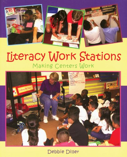 Literacy Work Stations Making Centers Work  2003 edition cover
