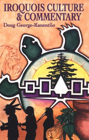 Iroquois Culture and Commentary   2000 edition cover
