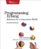Programming Erlang Software for a Concurrent World 2nd 2013 9781937785536 Front Cover