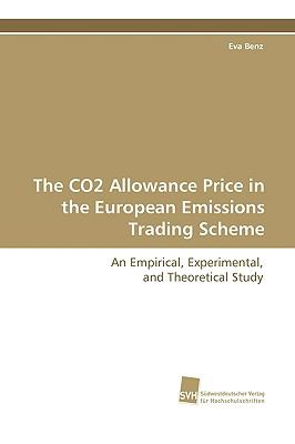 The Co2 Allowance Price in the European Emissions Trading Scheme:   2009 9783838105536 Front Cover