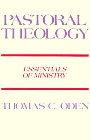 Pastoral Theology Essentials of Ministry N/A edition cover