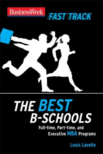 Best B-Schools Full-Time, Part-Time, and Executive MBA Programs  2008 9780071496537 Front Cover