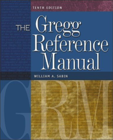 Gregg Reference Manual A Manual of Style, Grammar, Usage, and Formatting 10th 2005 (Revised) edition cover