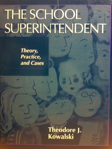School Superintendent Theory, Practice and Cases  1999 9780134629537 Front Cover