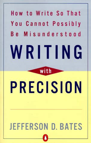 Writing with Precision How to Write So That You Cannot Possibly Be Misunderstood Revised edition cover