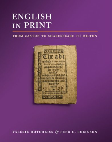 English in Print from Caxton to Shakespeare to Milton   2008 9780252075537 Front Cover