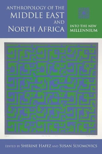 Anthropology of the Middle East and North Africa Into the New Millennium  2012 edition cover