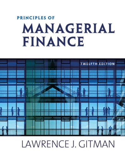 Principles of Managerial Finance  12th 2009 edition cover