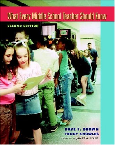 What Every Middle School Teacher Should Know  2nd 2007 (Revised) edition cover