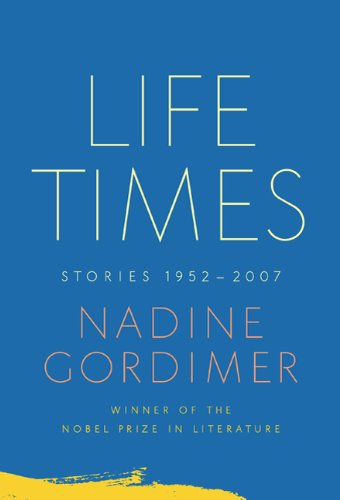 Life Times Stories 1952-2007  2010 edition cover