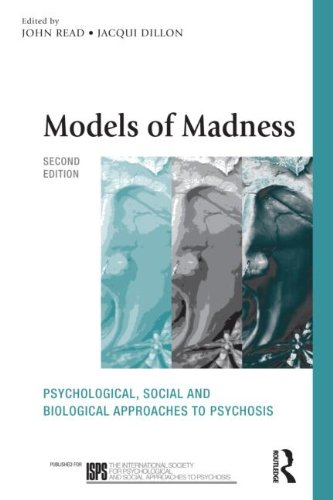 Models of Madness, Second Edition Psychological, Social and Biological Approaches to Psychosis 2nd 2013 (Revised) edition cover