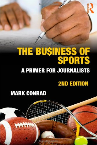 Business of Sports A Primer for Journalists 2nd 2011 (Revised) edition cover