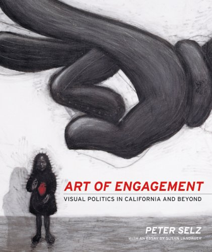 Art of Engagement Visual Politics in California and Beyond  2005 edition cover