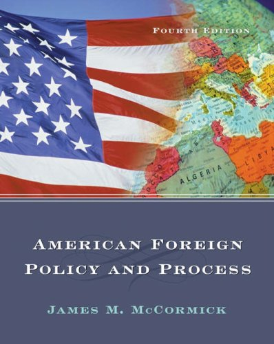 American Foreign Policy and Process  4th 2005 (Revised) 9780534618537 Front Cover