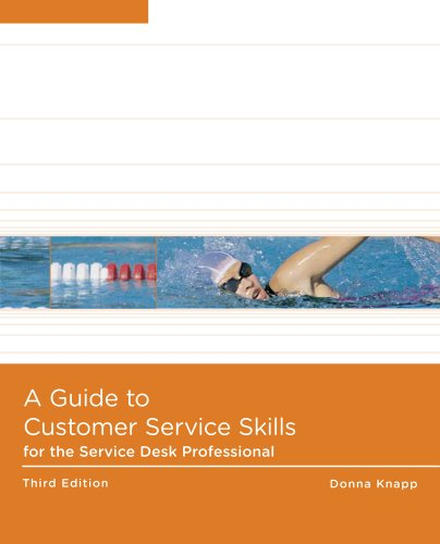 Guide to Customer Service Skills for the Service Desk Professional  3rd 2011 9780538748537 Front Cover