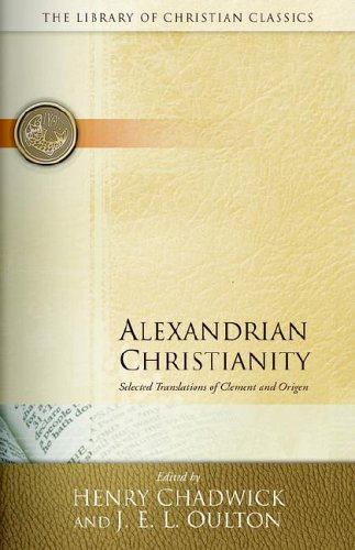 Alexandrian Christianity  Reissue edition cover
