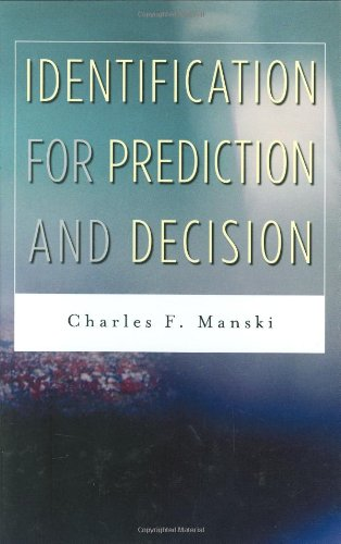 Identification for Prediction and Decision   2007 edition cover