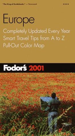 Europe 2001 Completely Updated Every Year, Color Photos and Pull-Out Map, Smart Travel Tips from A to Z  2001 (Revised) 9780679005537 Front Cover