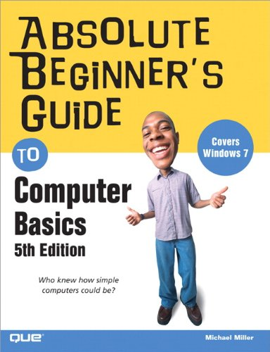 Absolute Beginner's Guide to Computer Basics  5th 2010 edition cover