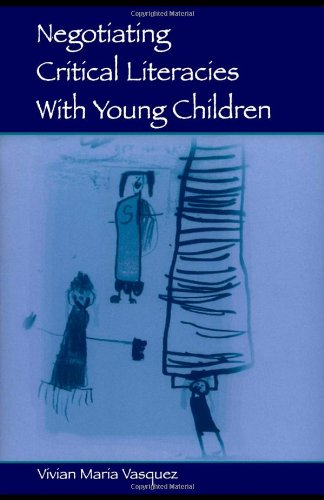 Negotiating Critical Literacies with Young Children   2004 edition cover