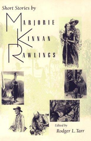 Short Stories by Marjorie Kinnan Rawlings  N/A edition cover