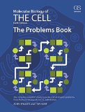 Molecular Biology of the Cell The Problems Book 6th 2015 (Revised) 9780815344537 Front Cover