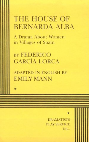 House of Bernarda Alba A Drama about Women in Villages of Spain  1999 edition cover