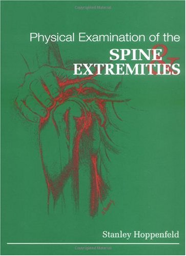 Physical Examination of the Spine and Extremities   1976 edition cover