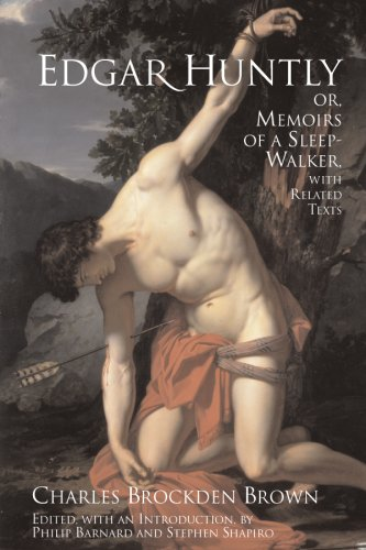Edgar Huntly; or, Memoirs of a Sleep-Walker With Additional Readings  2006 edition cover
