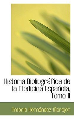 Historia Bibliogrßfica de la Medicina Espa±Ola  2009 edition cover