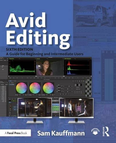 Avid Editing: A Guide for Beginning and Intermediate Users  2017 9781138930537 Front Cover