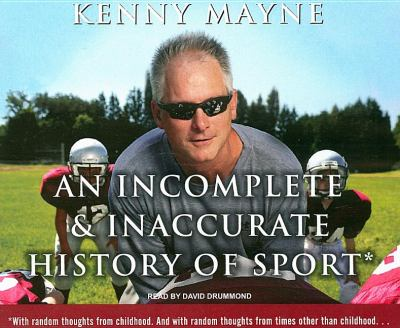 An Incomplete and Inaccurate History of Sport:  2008 9781400107537 Front Cover