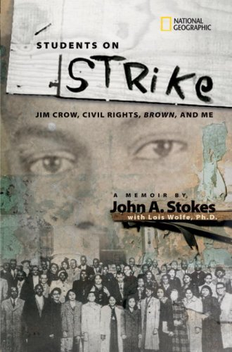 Students on Strike Jim Crow, Civil Rights, Brown, and Me  2008 edition cover