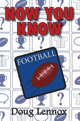 Now You Know Football   2009 9781554884537 Front Cover