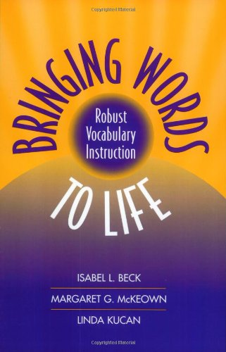 Bringing Words to Life Robust Vocabulary Instruction  2002 edition cover