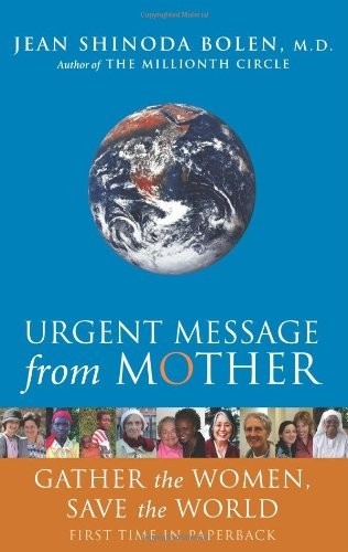 Urgent Message from Mother Gather the Women, Save the World Reissue edition cover