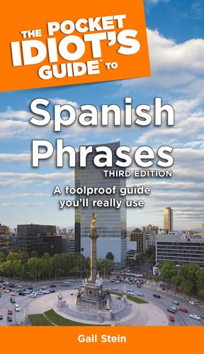 Pocket Idiot's Guide to Spanish Phrases  3rd 2006 (Revised) edition cover
