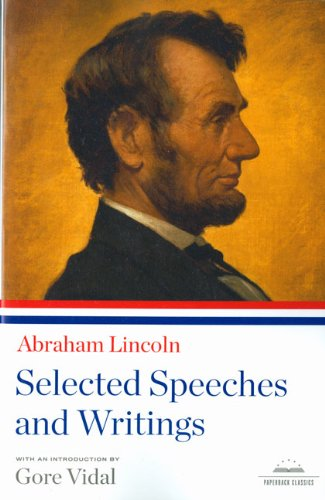 Abraham Lincoln Selected Speeches and Writings N/A edition cover