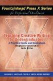TEACHING CREATIVE WRITING TO U N/A edition cover