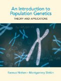 Introduction to Population Genetics Theory and Applications  2013 9781605351537 Front Cover