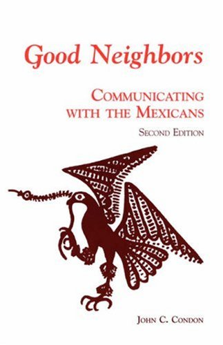 Good Neighbors Communicating with the Mexicans 2nd 1997 edition cover