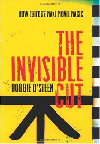 Invisible Cut How Editors Make Movie Magic 2nd 2009 9781932907537 Front Cover