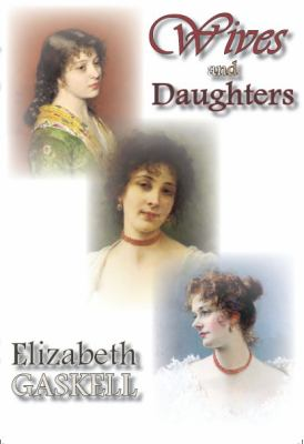 Wives and Daughters  N/A 9781934648537 Front Cover