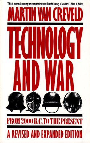 Technology and War From 2000 B. C. to the Present 11th 1991 (Revised) edition cover